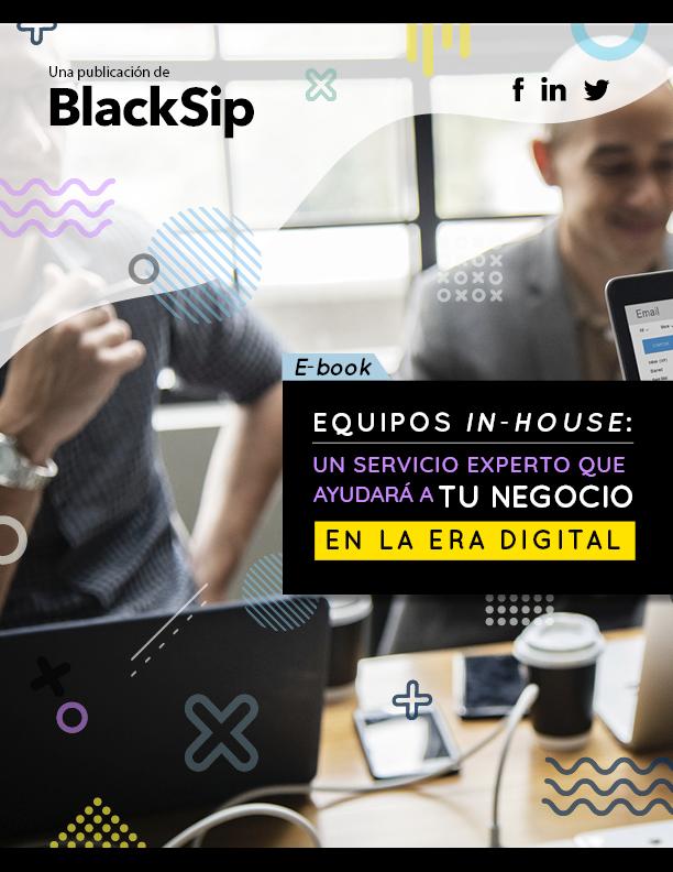 Equipos in-house: Un servicio experto que ayudará a tu negocio en la Era Digital