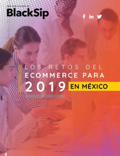 Los retos del eCommerce para 2019 en México