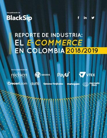 Reporte de industria 2019, el ecommerce en Colombia
