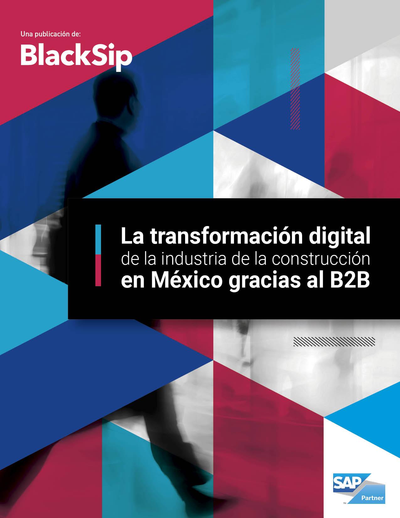 La transformación digital de la industria de la construcción en México gracias al B2B