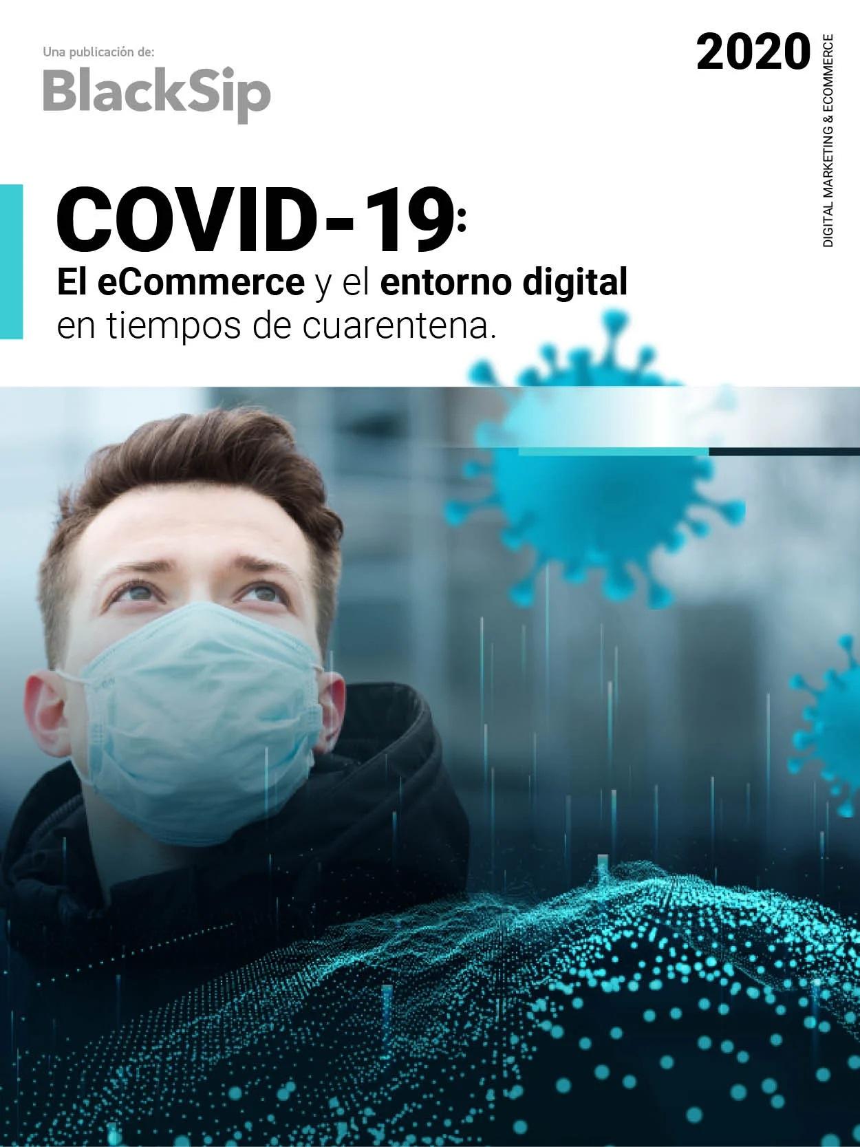 COVID-19 el e-commerce y el entorno digital en tiempos de pandemia