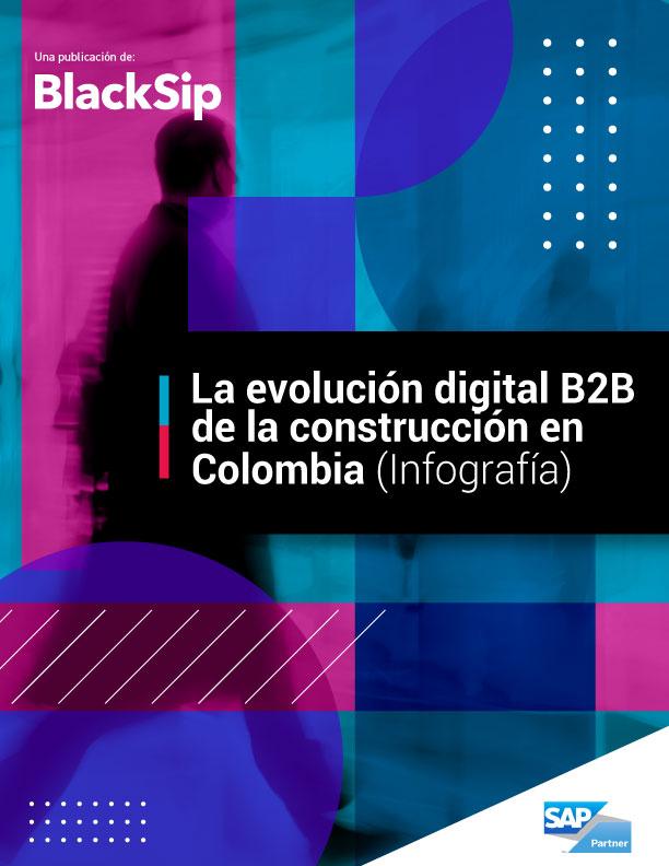 La evolución digital B2B de la construcción en Colombia